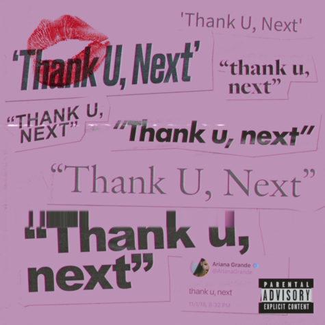 'thank u, next': a pop culture bombshell and an anthem for self-appreciation