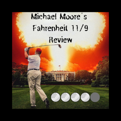 Fahrenheit 11/9: Exposing the political problems of the U.S.