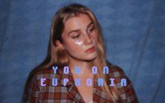 "You on ""Euphoria"""