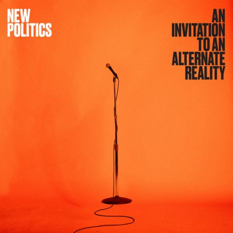 New Politics extends 'An Invitation to an Alternate Reality'