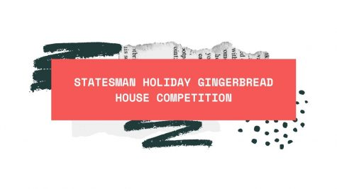 Statesman holiday gingerbread house competition