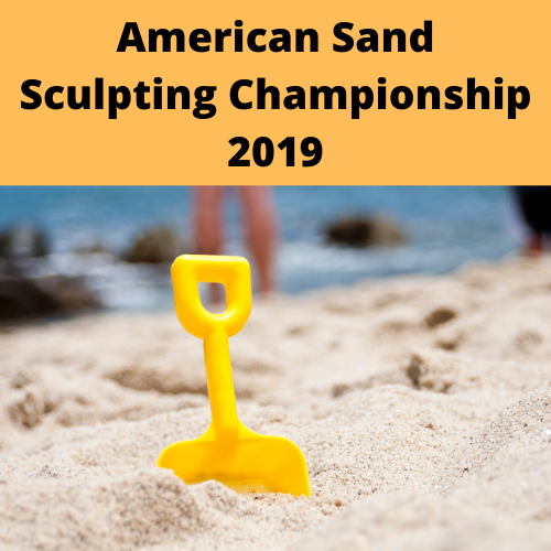 American Sand Sculpting Championship 2019
