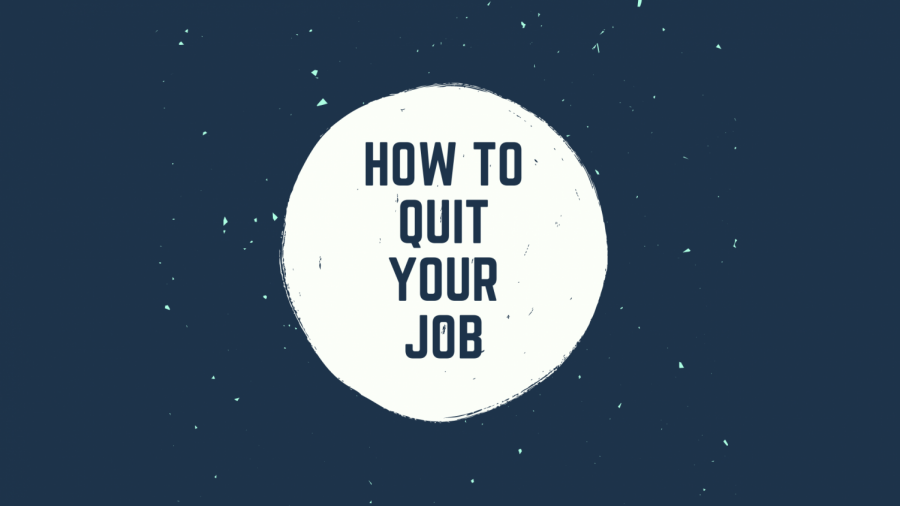 leaving your first job can seem overwhelming and impossible, but everyone has to do it at some point.
