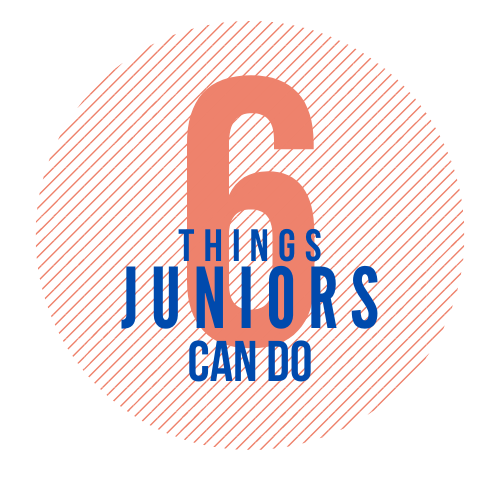 Six things juniors can do