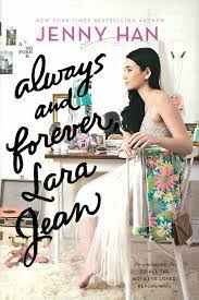 The critically acclaimed novel by Jenny Han, 'Always and Forever' featuring main character Lara Jean.